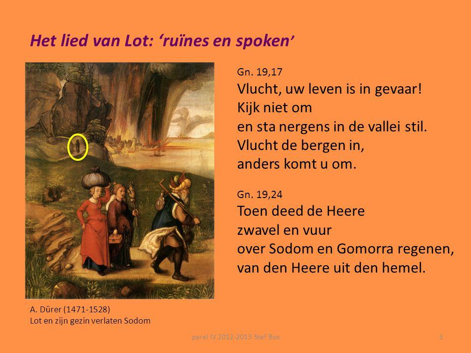 parel IV 2012-2013 Stef Bos2 Het lied van Lot: 'ruïnes en spoken'... de muziek  solorol voor sopraansax (intro / tussenspel)  reciterende zangstijl: