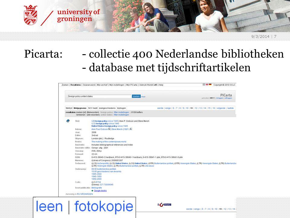 9/3/2014 | 7 Picarta:- collectie 400 Nederlandse bibliotheken - database met tijdschriftartikelen
