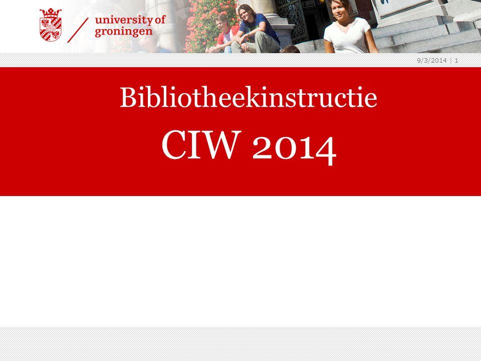 9/3/2014 | 1 Bibliotheekinstructie CIW 2014