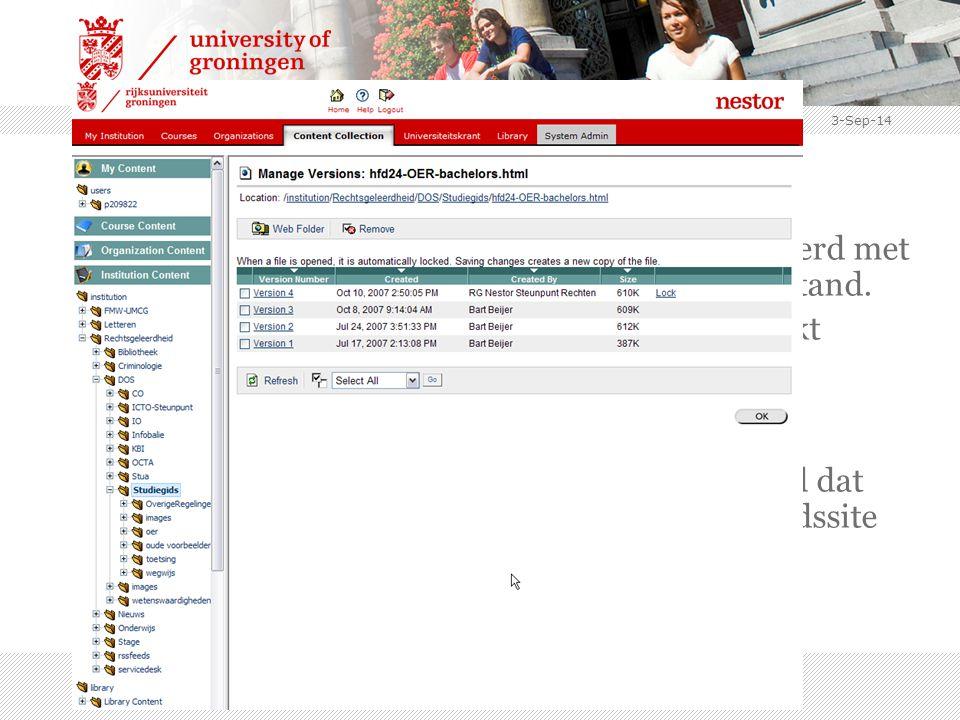 3-Sep-14 Workflow 7.De teksten worden bewerkt, bewaard en beheerd met versiebeheer > één actueel gehouden bronbestand.