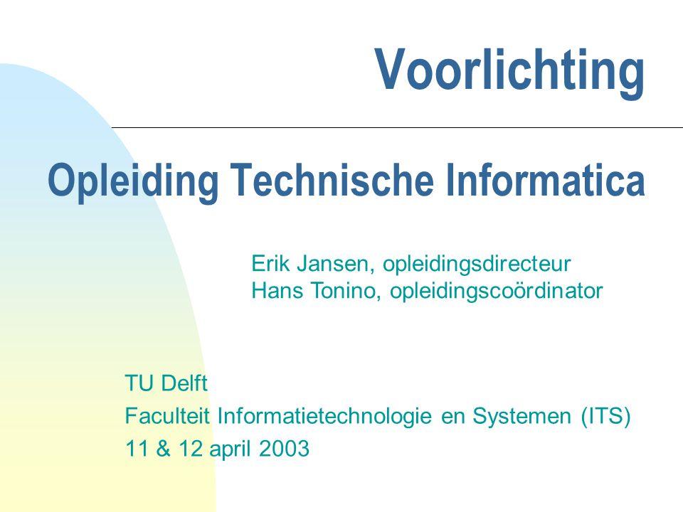 voorlichtingsdagen 11 & 12 april 20032 Informatica is overal n Informatie-infrastructuren bij bedrijven: administratie, logistiek, productiebesturing n Besturing van technische systemen: bv.
