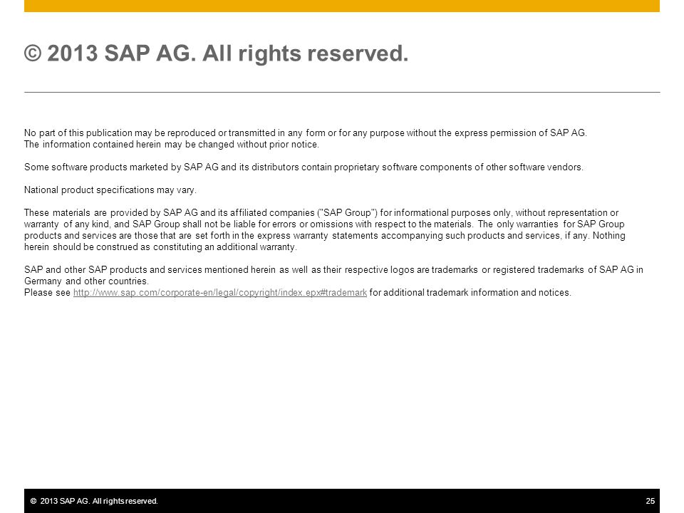 ©2013 SAP AG.All rights reserved.25 © 2013 SAP AG.