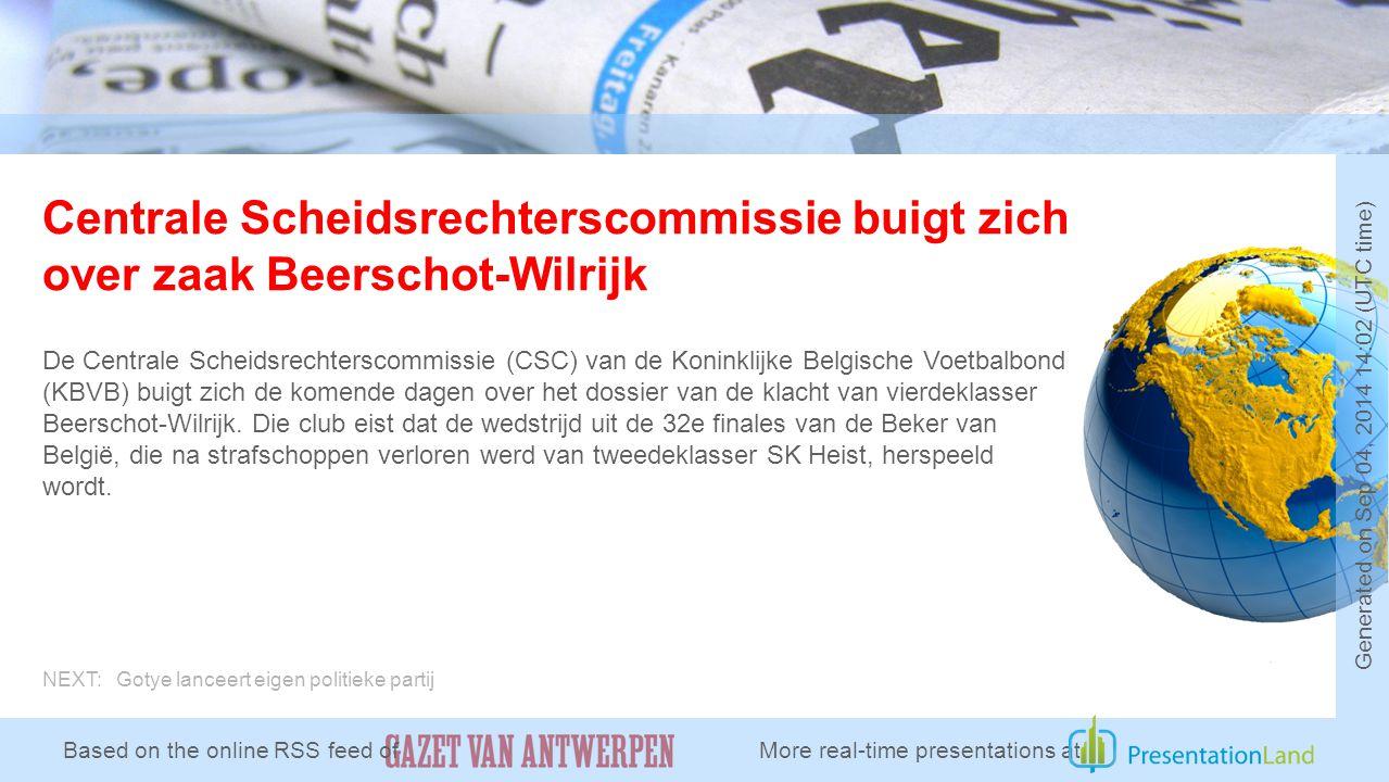 Centrale Scheidsrechterscommissie buigt zich over zaak Beerschot-Wilrijk De Centrale Scheidsrechterscommissie (CSC) van de Koninklijke Belgische Voetbalbond (KBVB) buigt zich de komende dagen over het dossier van de klacht van vierdeklasser Beerschot-Wilrijk.