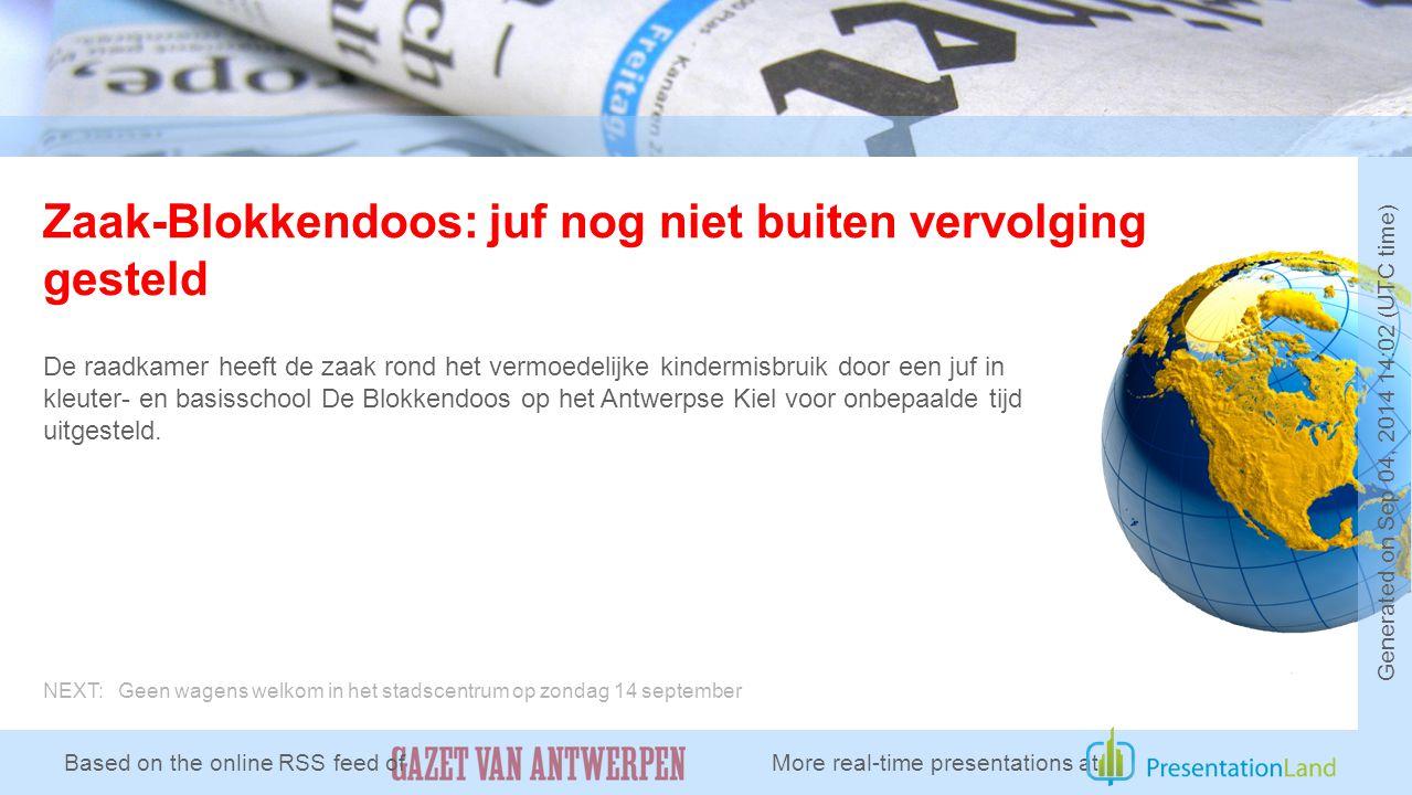 Zaak-Blokkendoos: juf nog niet buiten vervolging gesteld De raadkamer heeft de zaak rond het vermoedelijke kindermisbruik door een juf in kleuter- en basisschool De Blokkendoos op het Antwerpse Kiel voor onbepaalde tijd uitgesteld.