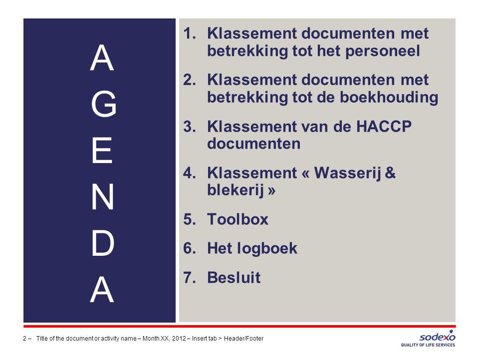 Klassement HACCP documenten Algemene informatie: « Tip : Wees ordelik .