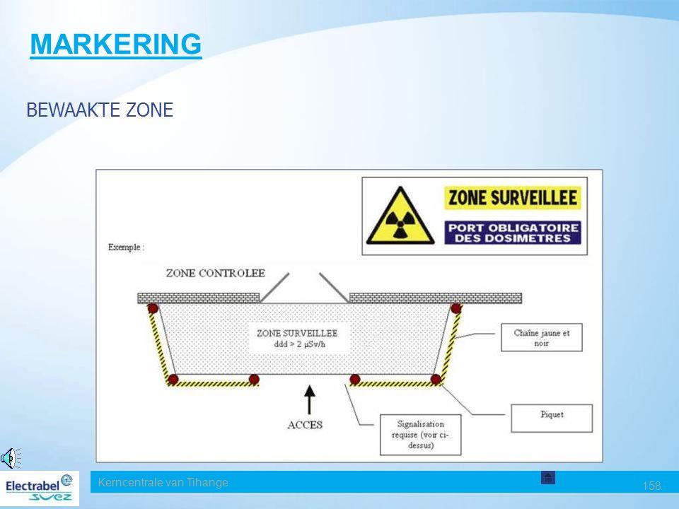 Kerncentrale van Tihange 158 MARKERING BEWAAKTE ZONE