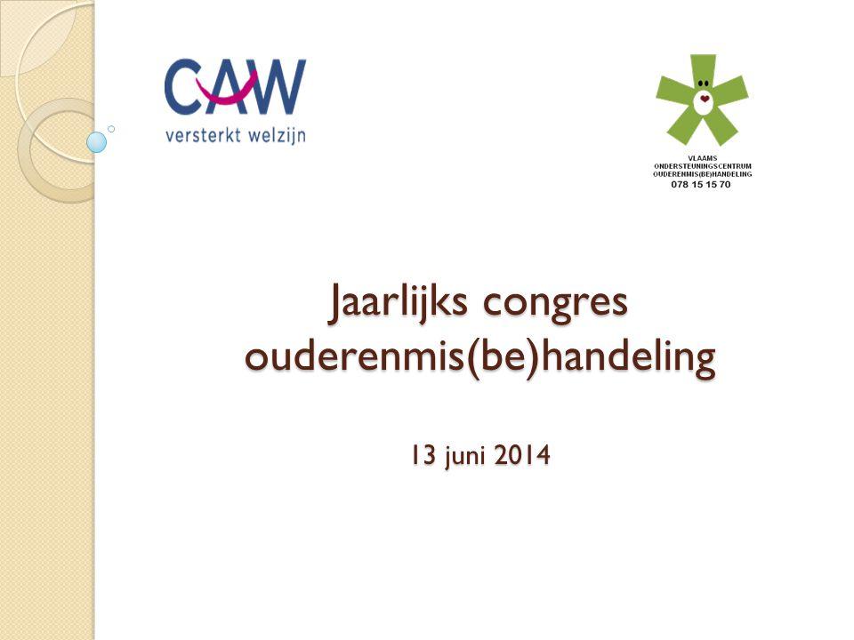 Jaarlijks congres ouderenmis(be)handeling 13 juni 2014