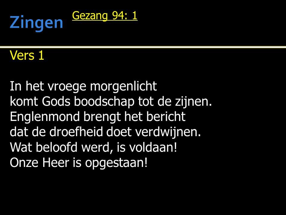 Mededelingen  Votum en zegengroet  Gz.92: 2  Gebed  Lezen:1 Korintiërs 15: 1- 28  Gz.114: 4, 7  Tekst:1 Korintiërs 15: 19  Preek  Gz.94: 3, 6
