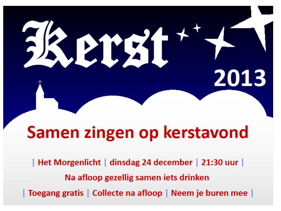 KERSTVIERING dinsdag 24 december i.p.v.2 e kerstdag KERSTAVOND 1 8.
