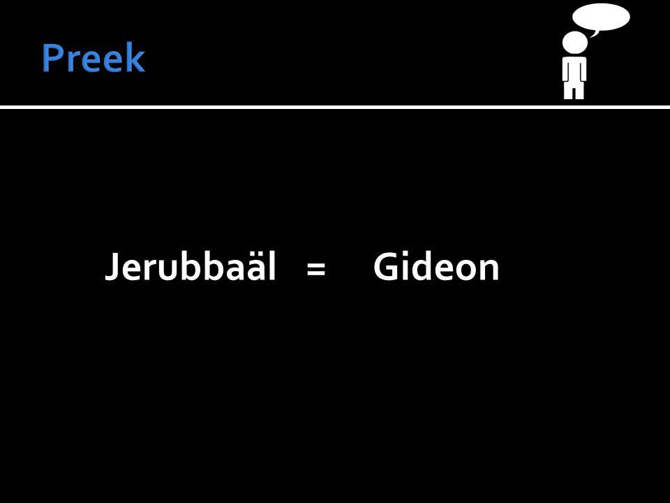 Jerubbaäl=Gideon
