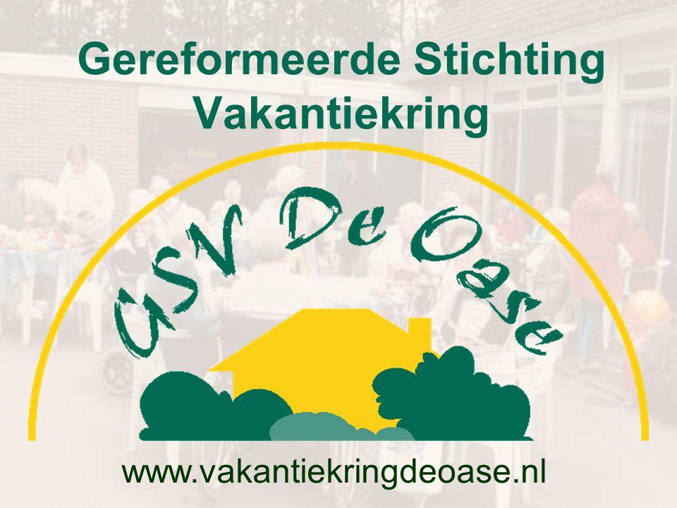 Gereformeerde Stichting Vakantiekring www.vakantiekringdeoase.nl