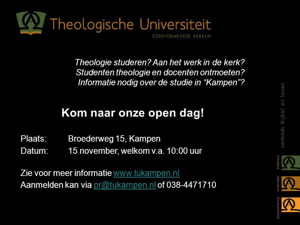 """Theologie studeren? Aan het werk in de kerk? Studenten theologie en docenten ontmoeten? Informatie nodig over de studie in """"Kampen""""? Kom naar onze ope"""