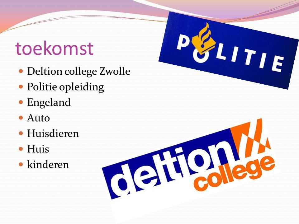 toekomst Deltion college Zwolle Politie opleiding Engeland Auto Huisdieren Huis kinderen