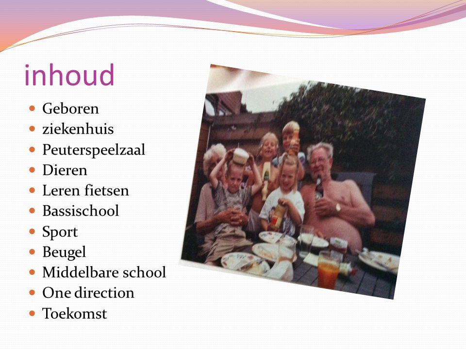 inhoud Geboren ziekenhuis Peuterspeelzaal Dieren Leren fietsen Bassischool Sport Beugel Middelbare school One direction Toekomst