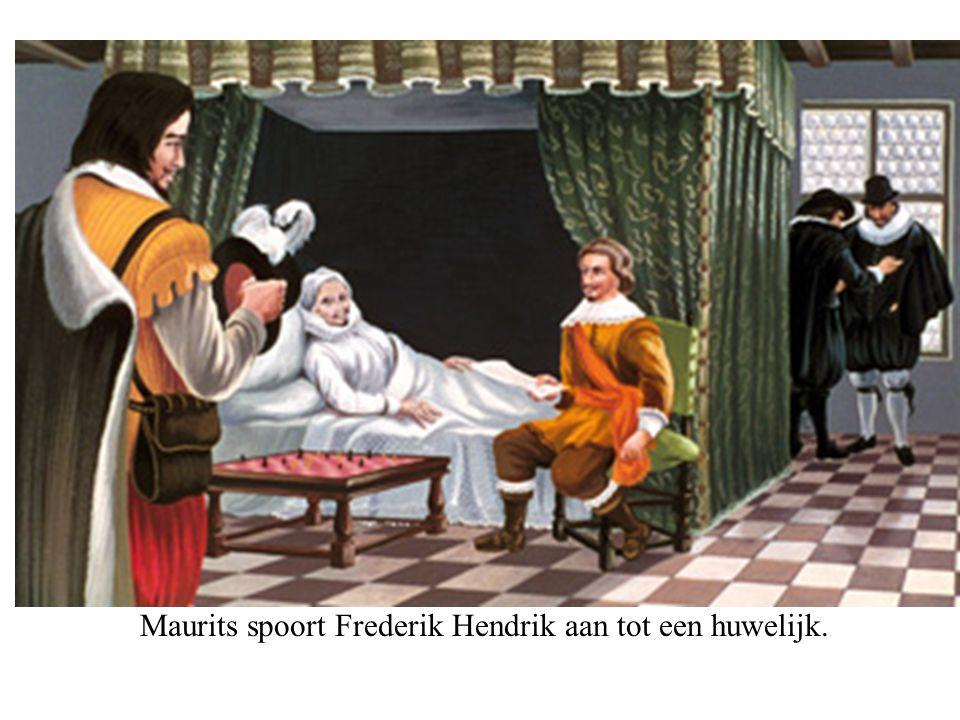 Maurits spoort Frederik Hendrik aan tot een huwelijk.
