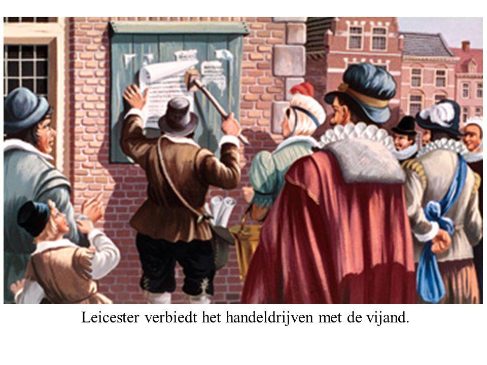 Leicester verbiedt het handeldrijven met de vijand.