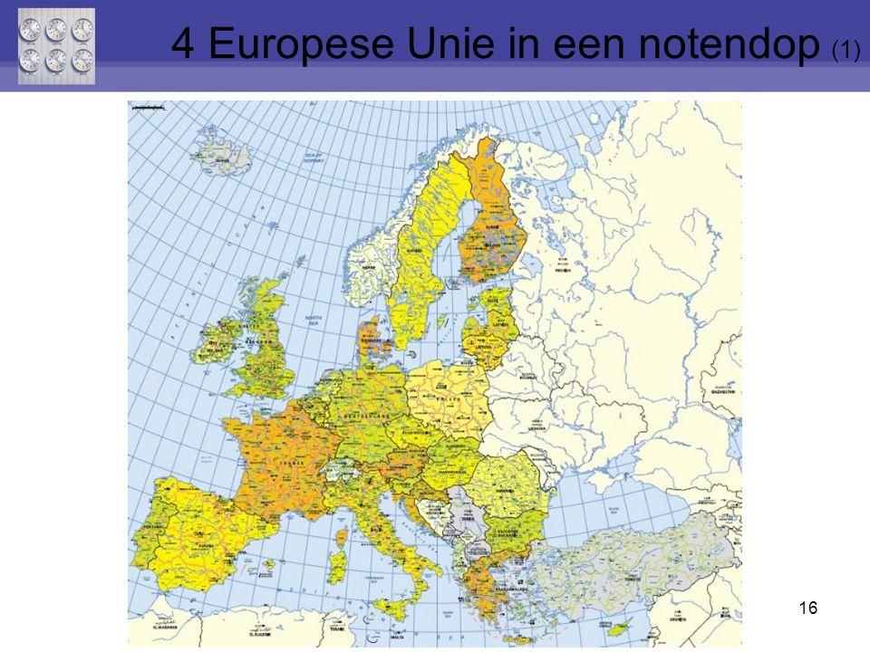 16 4 Europese Unie in een notendop (1)