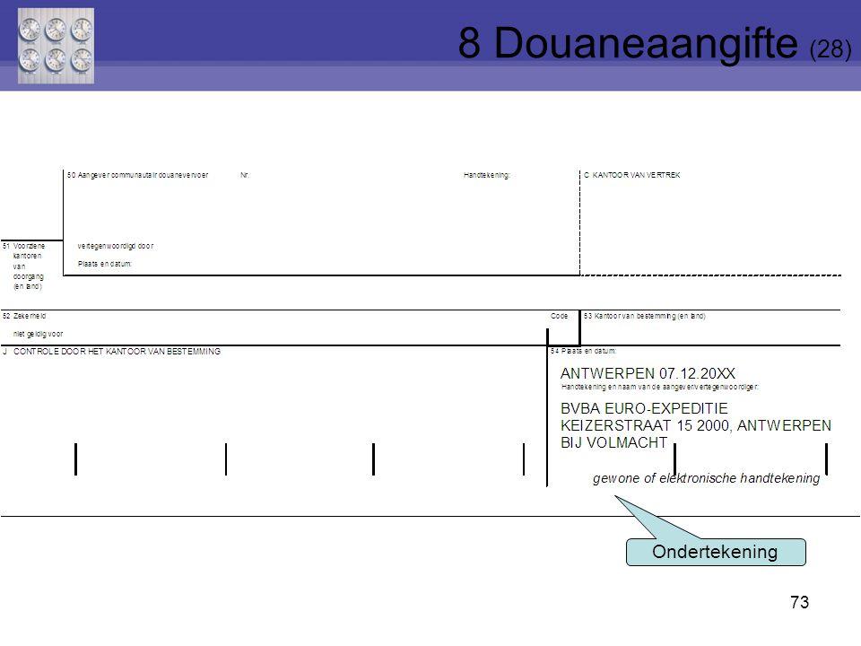 73 Ondertekening 8 Douaneaangifte (28)