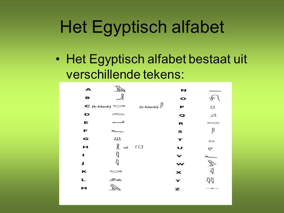 Het Egyptisch alfabet Het Egyptisch alfabet bestaat uit verschillende tekens: