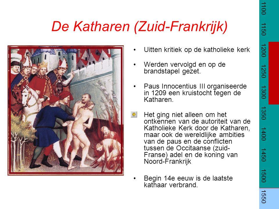 De Katharen (Zuid-Frankrijk) Uitten kritiek op de katholieke kerk Werden vervolgd en op de brandstapel gezet. Paus Innocentius III organiseerde in 120