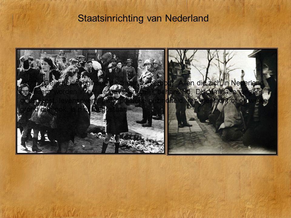 Staatsinrichting van Nederland Art. 1. [Gelijkheidsbeginsel; discriminatieverbod] Allen die zich in Nederland bevinden, worden in gelijke gevallen gel