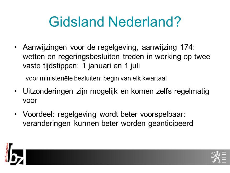 Gidsland Nederland? Aanwijzingen voor de regelgeving, aanwijzing 174: wetten en regeringsbesluiten treden in werking op twee vaste tijdstippen: 1 janu