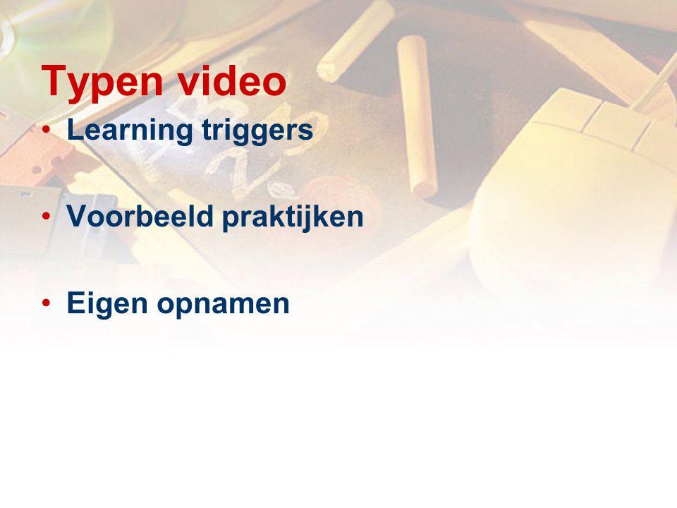 Leertaak Opbouwen mentaal beeld van de videoles Verbreden en verdiepen door commentaren Toepassen in de praktijk