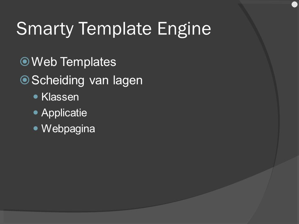 Smarty Template Engine  Web Templates  Scheiding van lagen Klassen Applicatie Webpagina
