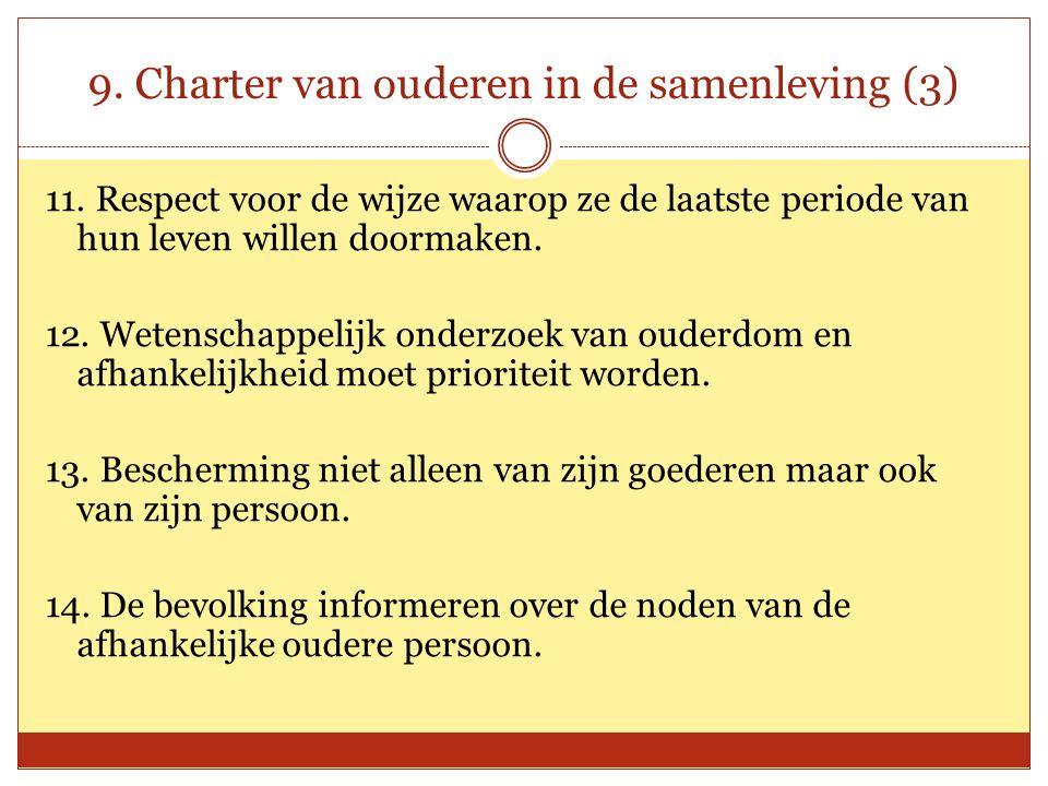 9.Charter van ouderen in de samenleving (3) 11.