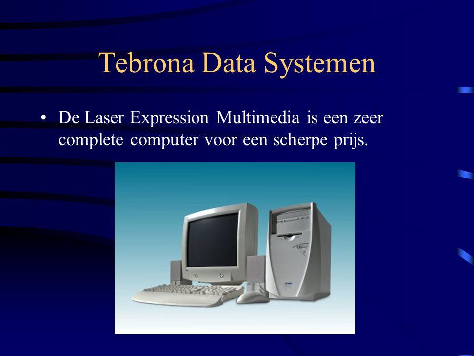 Tebrona Data Systemen De Laser Expression Multimedia is een zeer complete computer voor een scherpe prijs.