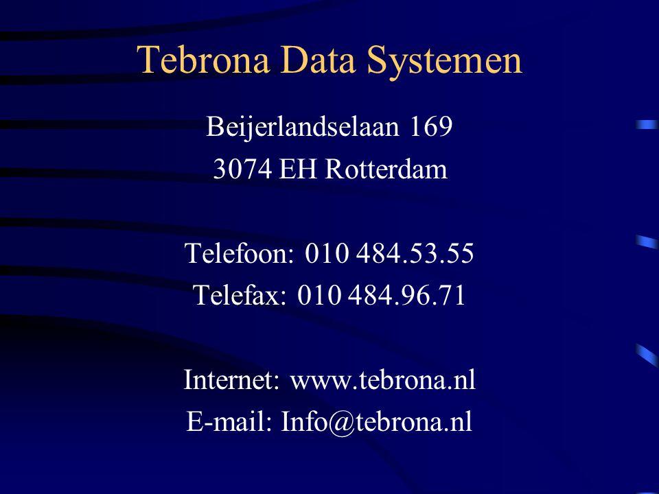 Beijerlandselaan 169 3074 EH Rotterdam Telefoon: 010 484.53.55 Telefax: 010 484.96.71 Internet: www.tebrona.nl E-mail: Info@tebrona.nl
