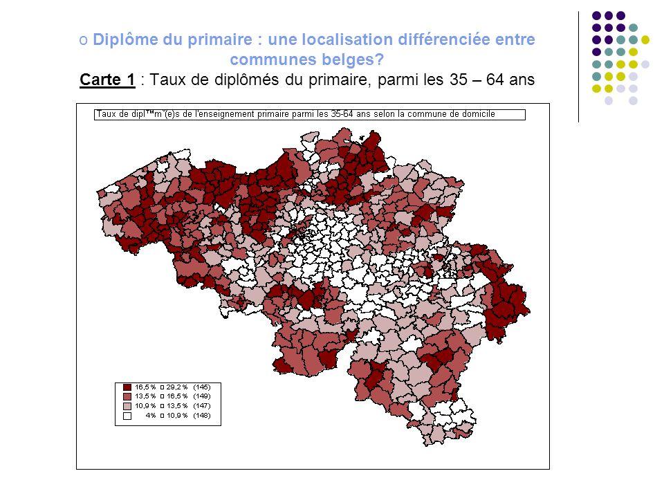 o Diplôme du primaire : une localisation différenciée entre communes belges? Carte 1 : Taux de diplômés du primaire, parmi les 35 – 64 ans