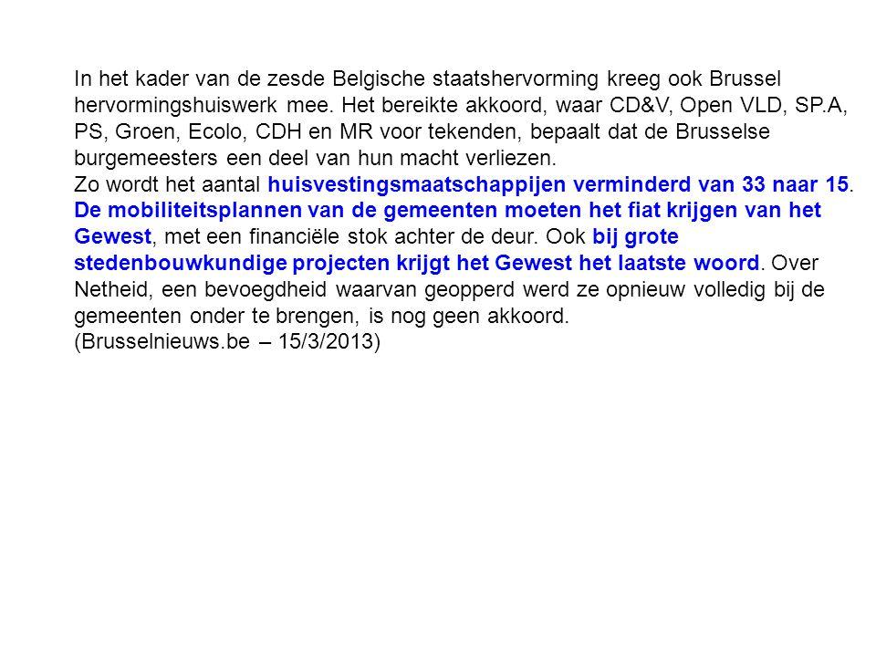 In het kader van de zesde Belgische staatshervorming kreeg ook Brussel hervormingshuiswerk mee. Het bereikte akkoord, waar CD&V, Open VLD, SP.A, PS, G