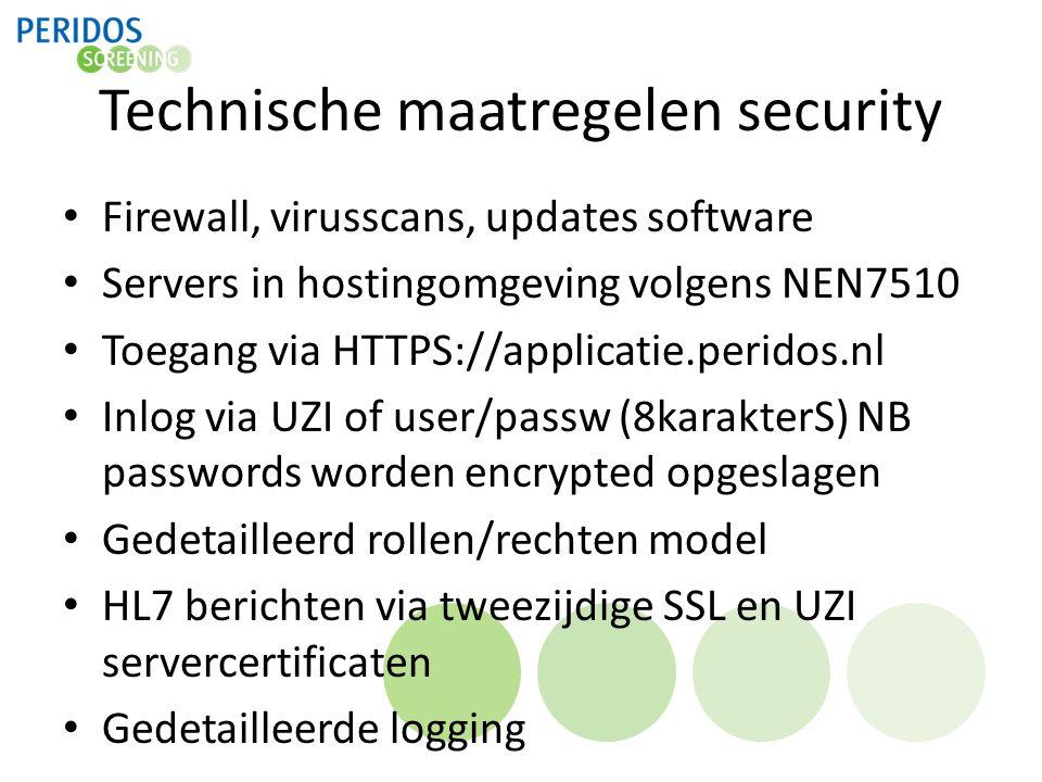 Technische maatregelen security Firewall, virusscans, updates software Servers in hostingomgeving volgens NEN7510 Toegang via HTTPS://applicatie.perid