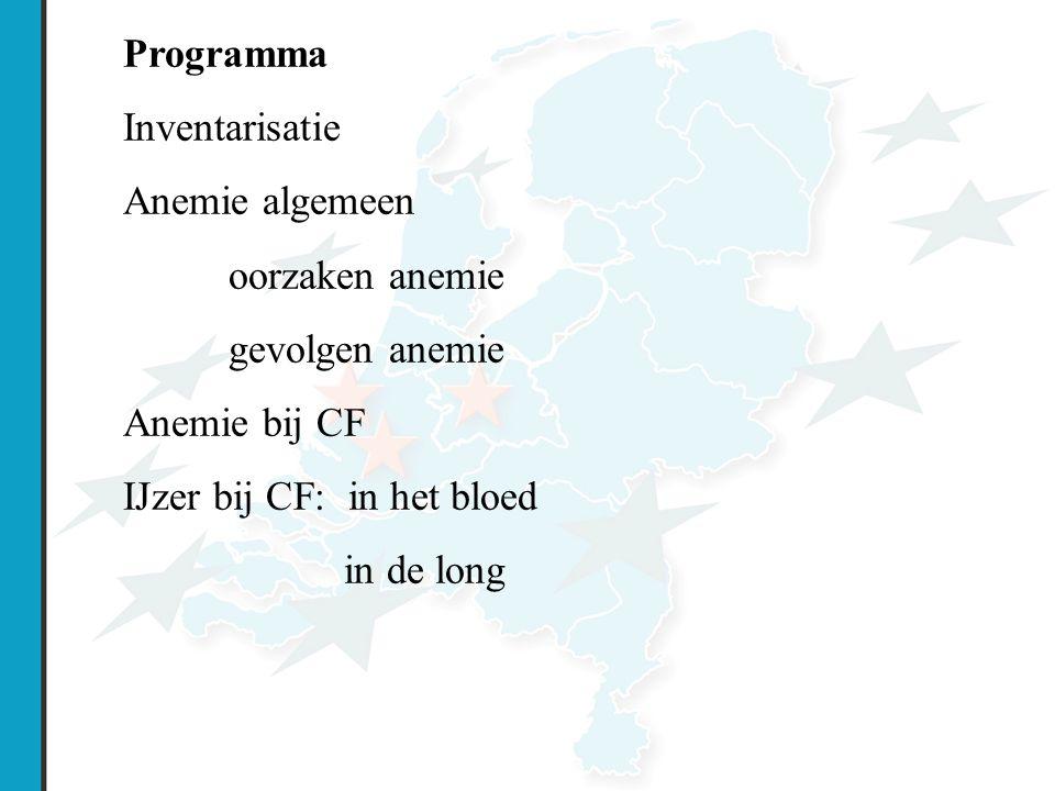 Programma Inventarisatie Anemie algemeen oorzaken anemie gevolgen anemie Anemie bij CF IJzer bij CF: in het bloed in de long