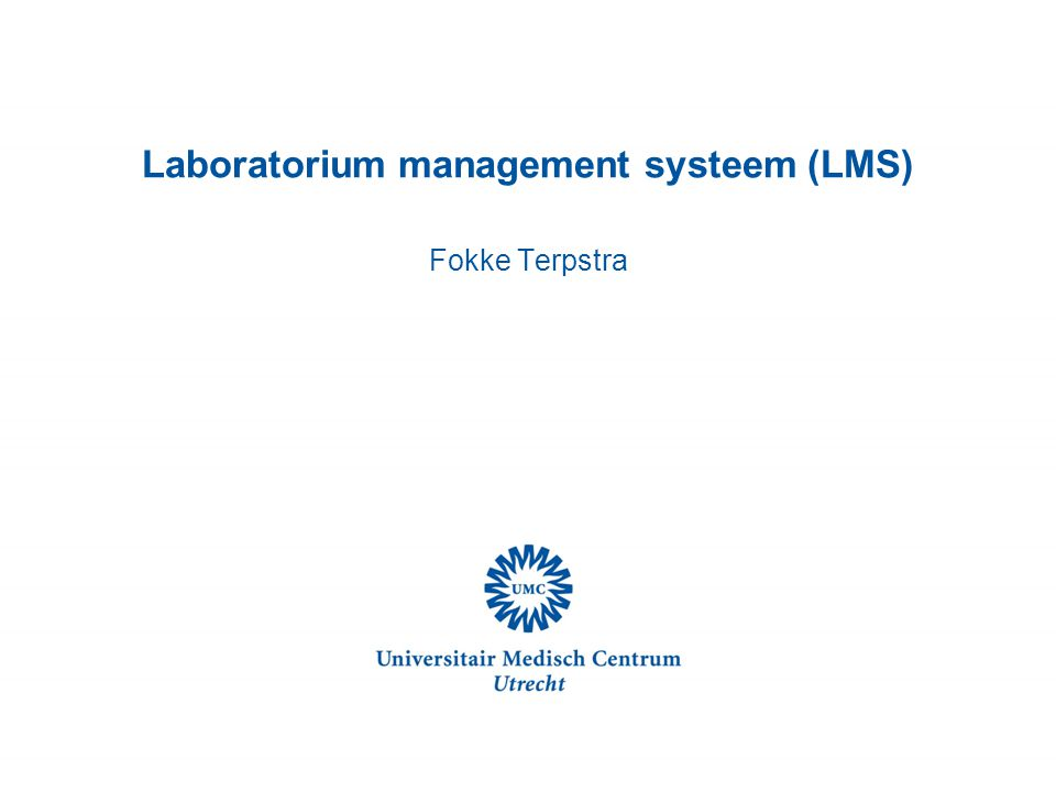 Laboratorium management systeem (LMS) Fokke Terpstra