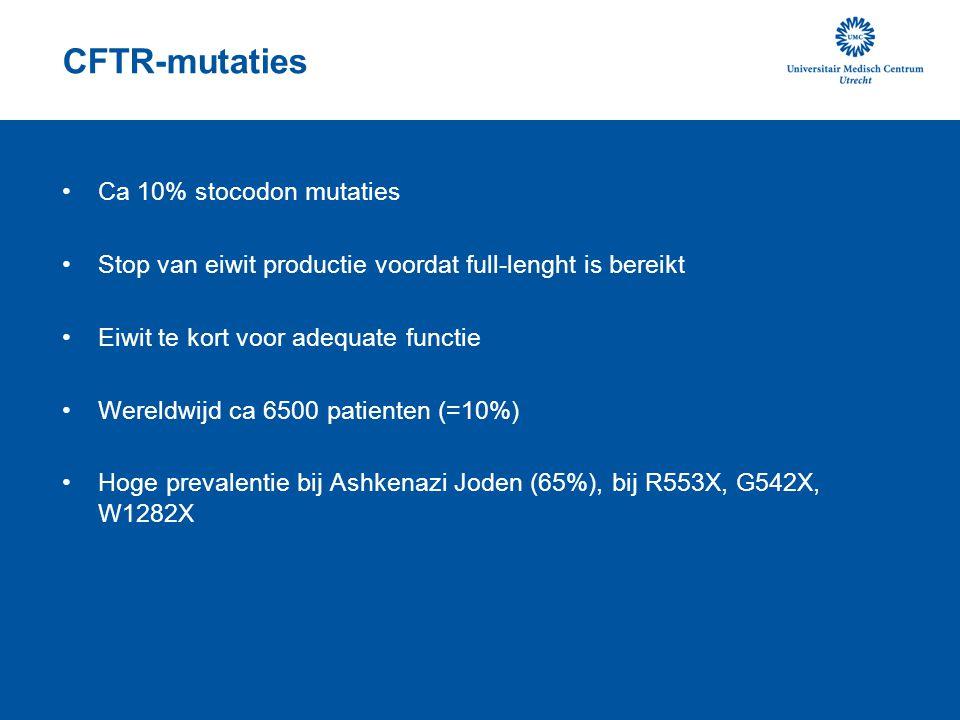 CFTR-mutaties Ca 10% stocodon mutaties Stop van eiwit productie voordat full-lenght is bereikt Eiwit te kort voor adequate functie Wereldwijd ca 6500 patienten (=10%) Hoge prevalentie bij Ashkenazi Joden (65%), bij R553X, G542X, W1282X