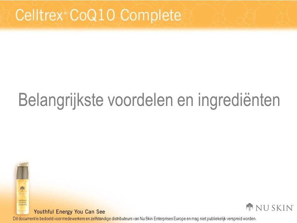 Dit document is bedoeld voor medewerkers en zelfstandige distributeurs van Nu Skin Enterprises Europe en mag niet publiekelijk verspreid worden. Belan