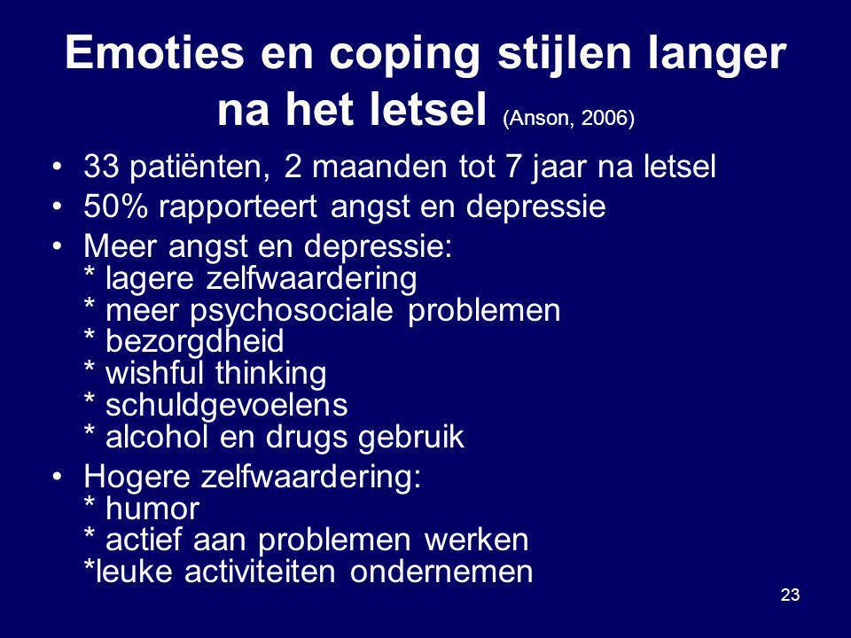 23 Emoties en coping stijlen langer na het letsel (Anson, 2006) 33 patiënten, 2 maanden tot 7 jaar na letsel 50% rapporteert angst en depressie Meer a
