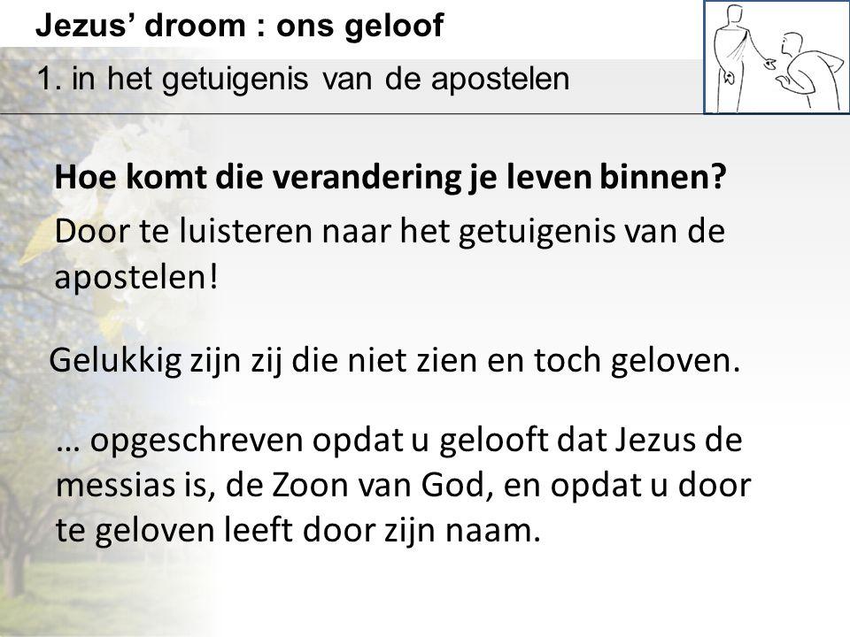 Jezus' droom : ons geloof 1.