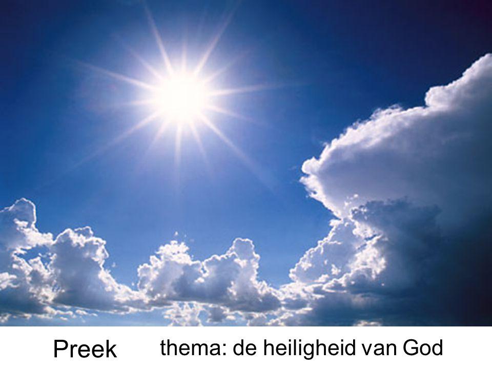 Preek thema: de heiligheid van God