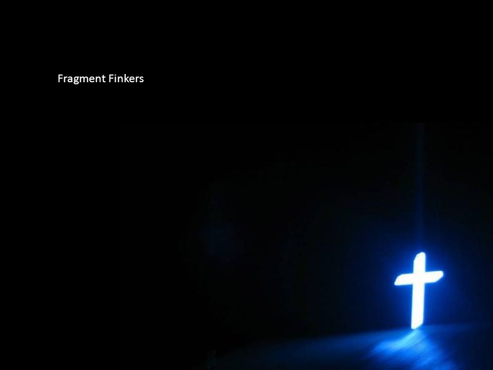 Fragment Finkers
