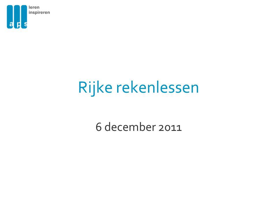 Rijke rekenlessen 6 december 2011