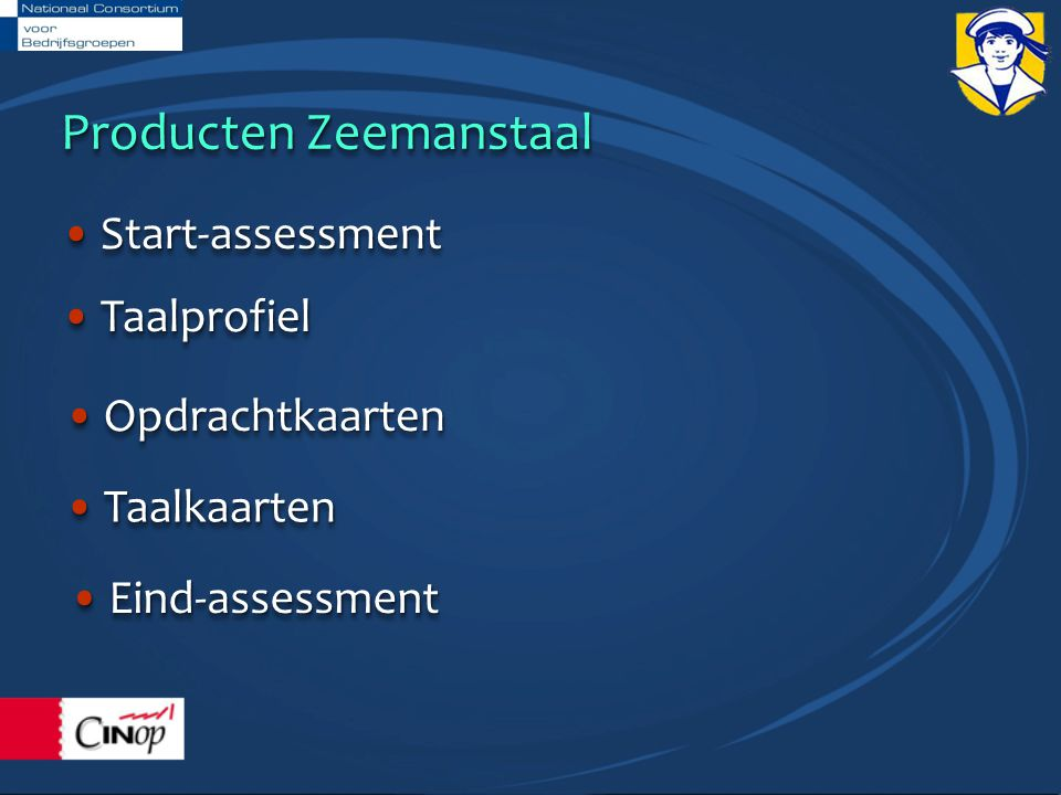 Producten Zeemanstaal OpdrachtkaartenOpdrachtkaarten TaalprofielTaalprofiel TaalkaartenTaalkaarten Start-assessmentStart-assessment Eind-assessmentEind-assessment