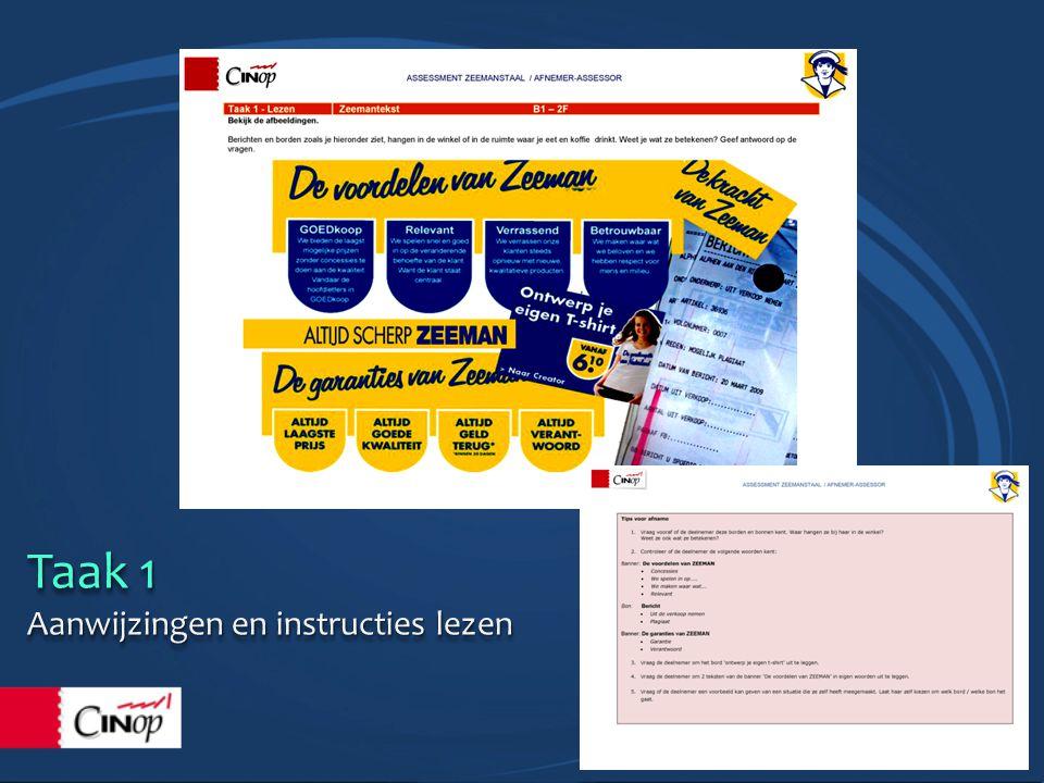 Taak 1 Aanwijzingen en instructies lezen Taak 1 Aanwijzingen en instructies lezen