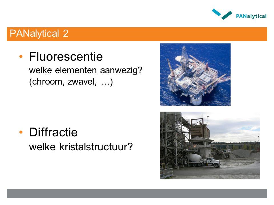 PANalytical 2 Fluorescentie welke elementen aanwezig? (chroom, zwavel, …) Diffractie welke kristalstructuur?