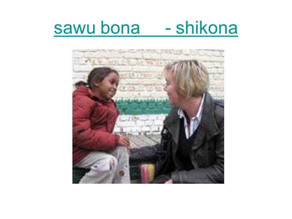 sawu bona - shikona
