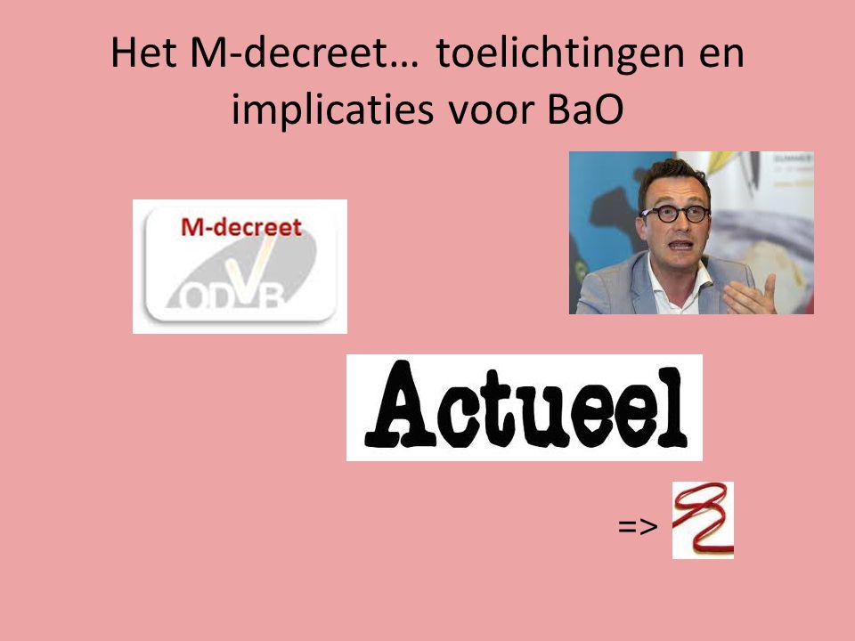 Het M-decreet… toelichtingen en implicaties voor BaO =>