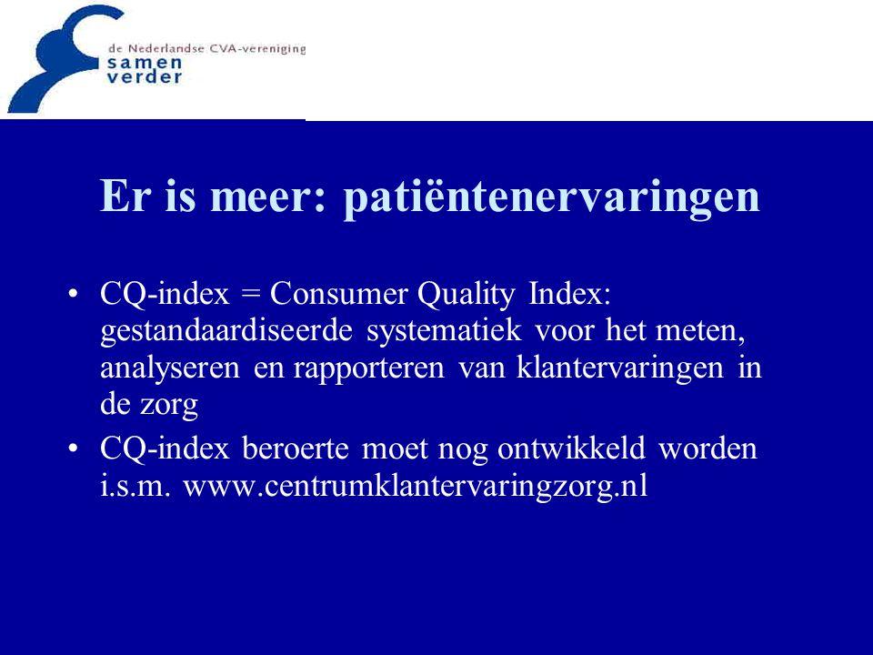 Er is meer: patiëntenervaringen CQ-index = Consumer Quality Index: gestandaardiseerde systematiek voor het meten, analyseren en rapporteren van klante