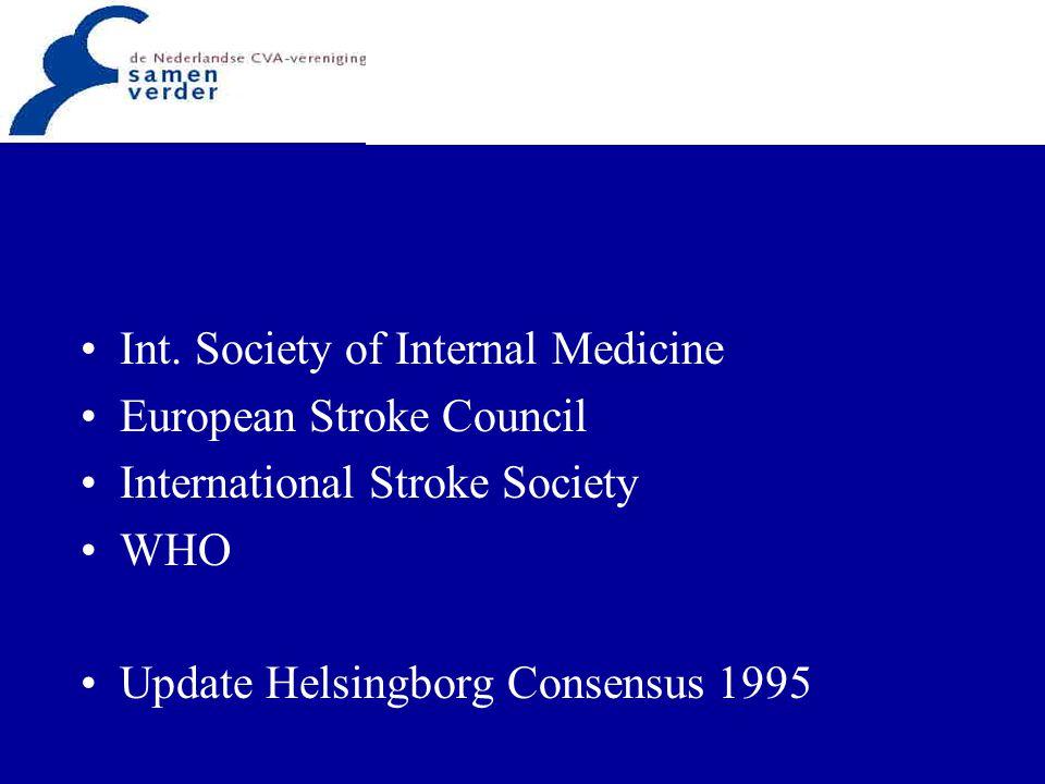 Int. Society of Internal Medicine European Stroke Council International Stroke Society WHO Update Helsingborg Consensus 1995